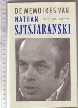 De memoires van Nathan Sjtsjaranski / vert. [uit het Engels] door Frans en Joyce Bruning
