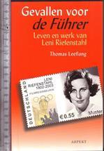 Gevallen voor de Führer : leven en werk van Leni Riefenstahl / Thomas Leeflang