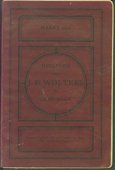 Uitgaven van J.B. Wolters te Groningen ( Maart 1899 )