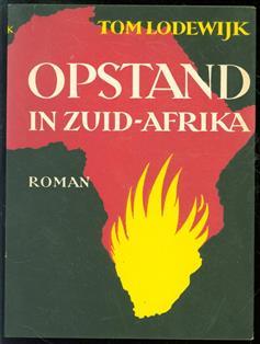 Opstand in Zuid-Afrika : roman
