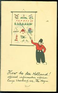 How to see Holland,