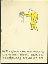 rotterdamsche nieuwjaarswenschen door Clinge Doorenbosch en Jo Spier