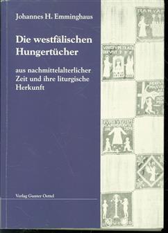 Die westfälischen Hungertücheraus nachmittelalterlicher Zeit und ihre liturgische Herkunft