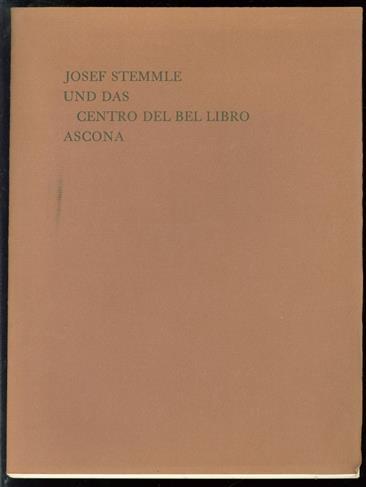 Josef Stemmle und das Centro del Bel Libro, Ascona