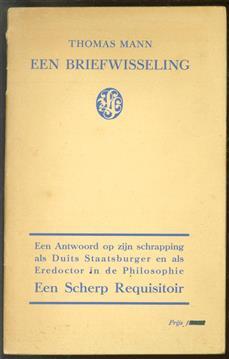 Een briefwisseling  [een antwoord op zijn schrapping als Duits staatsburger en als eredoctor in de philosophie : een scherp requisitoir]