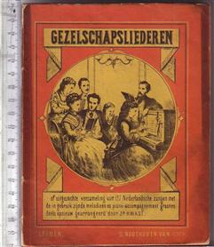 Gezelschapsliederen of uitgezochte verzameling van 137 Nederlandsche Zangen met de in gebruik zijnde melodieën en piano-accompagnement / grootendeels opnieuw gearrangeerd door Jb. Kwast