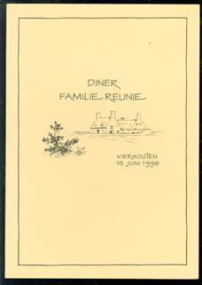 Menukaart : Diner Familie Reunie. Vierhouten 15 Juni 1996