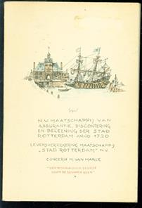 """"""" Een Nederlandsch bedrijf door de eeuwen heen"""" : N.V. Maatschappij van Assurantie, Discontering en Beleening der Stad Rotterdam-Anno 1720, Levensverzekering Maatschappij """"Stad Rotterdam"""" N.V., Concern M. van Marle"""