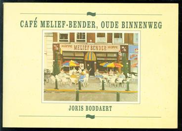 Café Melief-Bender, Oude Binnenweg