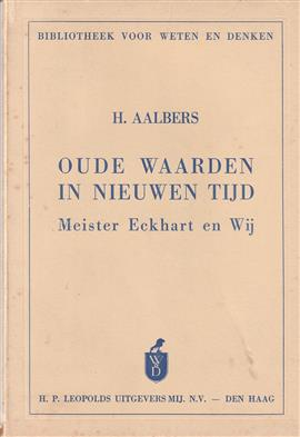 Oude waarden in nieuwen tijd : Meister Eckhart en wij