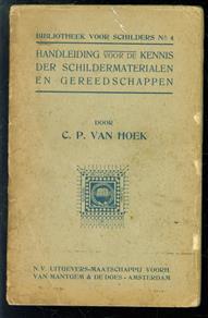 Handleiding voor de kennis der SCHILDERSMATERIALEN en GEREEDSCHAPPEN