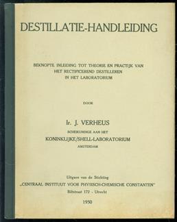 Destillatie handleiding : beknopte inleiding tot theorie en practijk van het rectificerend destilleren in het laboratorium