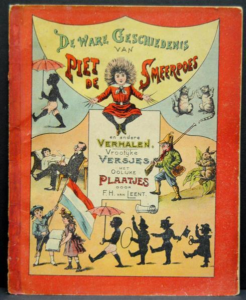 De ware geschiedenis van Piet de Smeerpoes en andere verhalen : vroolijke versjes met oolijke plaatjes