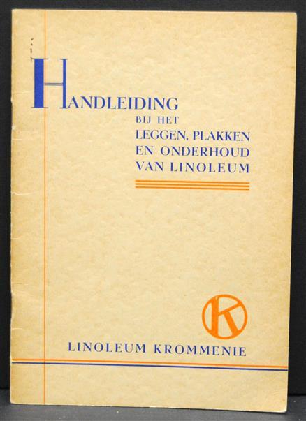 Handleiding bij het leggen, plakken en onderhoud van linoleum