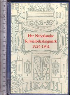 Het Nederlandse rijelbelastingmerk 1924-1941 catalogus