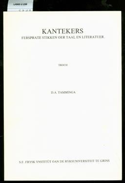 Kantekers : fersprate stikken oer taal en literatuer .