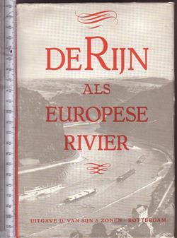 Physisch- en economisch-geografische beschouwingen over de Rijn als Europese rivier
