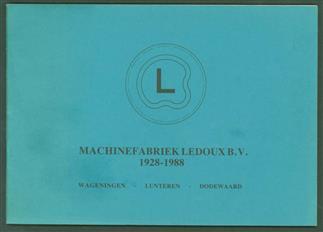 Machinefabriek Ledoux B.V. 1928 - 1988