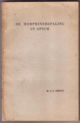 De Morphinebepaling in opium. ( = The Morphine determination in opium.)