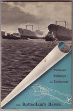 Van tankers, tonnage en de toekomst van Rotterdam's haven