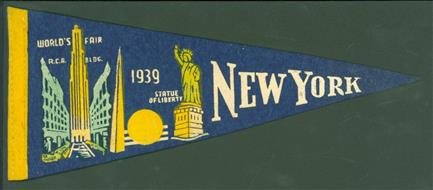 ( ADVERTISING SOUVENIR ) New York 1939 worlds fair pennant with the satue of Liberty
