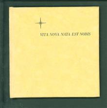 Vita nova nata est nobis