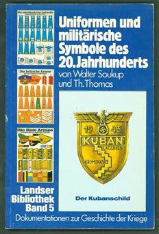 Uniforme und militarische Symbole des 20. Jahrhunderts