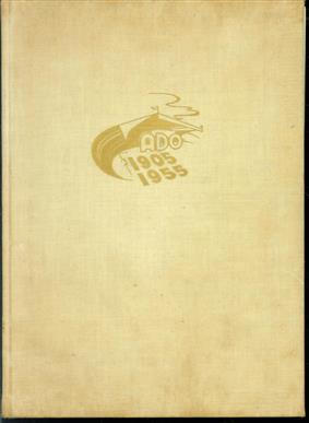 ADO in het Goud -ADO 1905 - 1955 - ( ado den Haag ) Gedenkboek uitgegeven ter gelegenheid van het vijftig jarig bestaan der Haagsche voetbalvereeniging A.D.O. : 1905 1 februari 1955