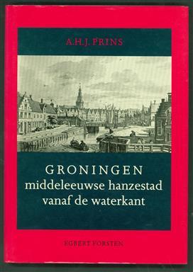 Groningen, middeleeuwse hanzestad vanaf de waterkant