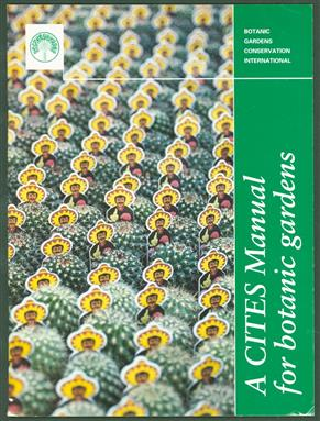 A CITES manual for botanic gardens, Convention on International Trade in Endangered Species of Wild Fauna and Flora.