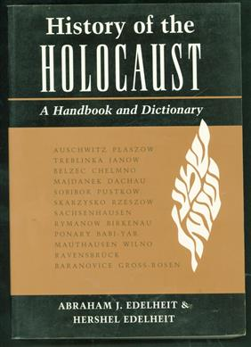 History of the Holocaust : a handbook and dictionary