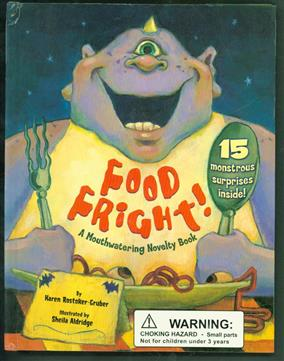 Food fright! : a mouthwatering novelty book : 15 monstrous surprises inside!