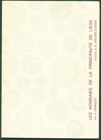 Les monnaies de la Principauté de Liège : description commentée des monnaies gravées dans l'ouvrage du baron de Chestret de Haneffe