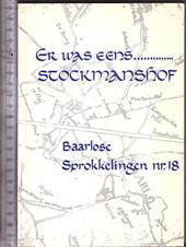 Er was eens... Stockmanshof