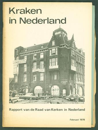 Kraken in Nederland : rapport van de Raad van Kerken in Nederland ( = Squatting in the Netherlands: Report of the Council of Churches in the Netherlands )