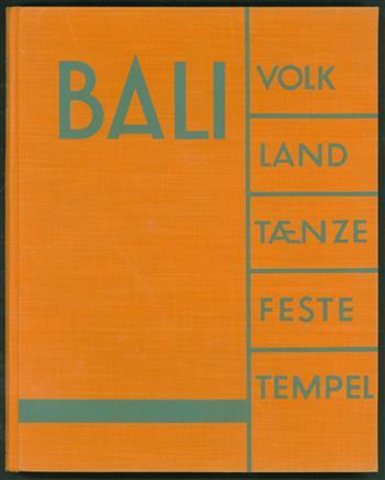Bali : Volk, Land, Tänze, Feste, Tempel