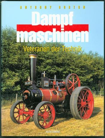 Dampfmaschinen  Veteranen der Technik