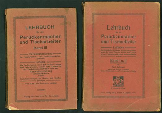 Lehrbuch für den Perückenmacher und Tischarbeiter :  Band I und II + Band III