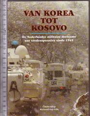 Van Korea tot Kosovo : de Nederlandse militaire deelname aan vredesoperaties sinds 1945
