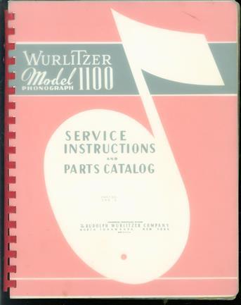 Wurlitzer model 1100 phonograph : service instructions and parts catalog.