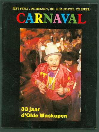 33 jaar dʹ Olde Waskupen 's Heerenberg 1955-1988