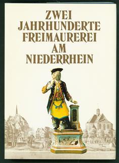 Zwei Jahrhunderte Freimauerei am Niederrhein : Geschichte der Freimauerloge PAX INIMICA MALIS in Emmerich.