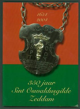 Ik zweer trouw : 350 jaar Sint Oswaldusgilde