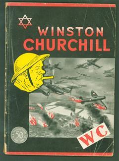 Winston Churchill. Das Leben des Generalverbrechers der Weltgeschichte.