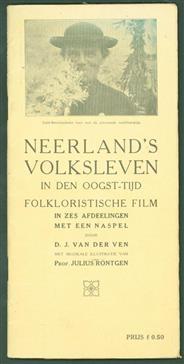 Neerland's volksleven in den oogst-tijd : folkloristische film in zes afdeelingen met een naspel