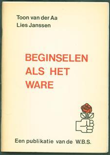 (BROCHURE) Beginselen als het ware : Toon van der Aa, Lies Janssen.