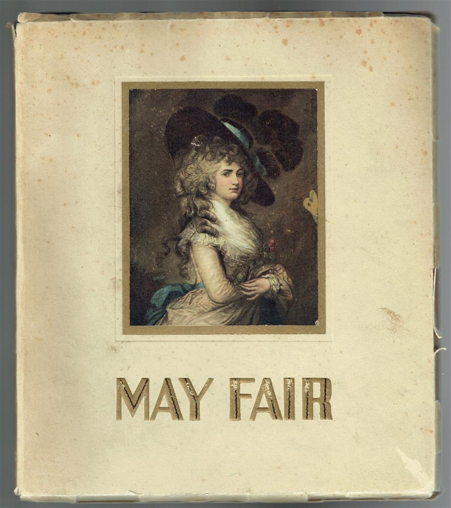 May Fair : how the site of a low carnival became the heart of fashionable London