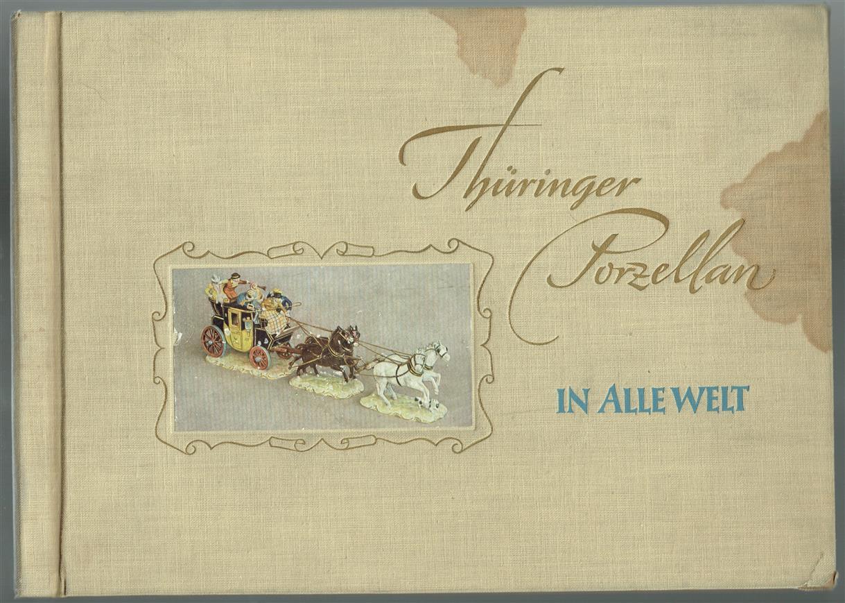 Thüringer Porzellan in alle Welt [Katalog]