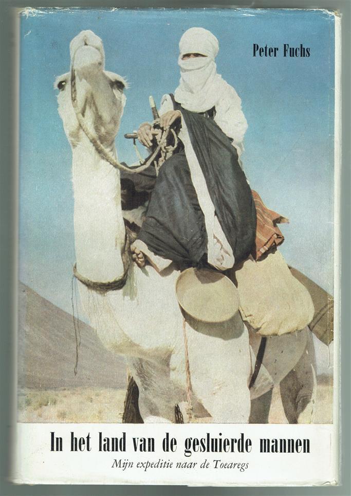 In het land van de gesluierde mannen, Mijn expeditie naar de toearegs (= In the land of the veiled men. My expedition to the Tuaregs