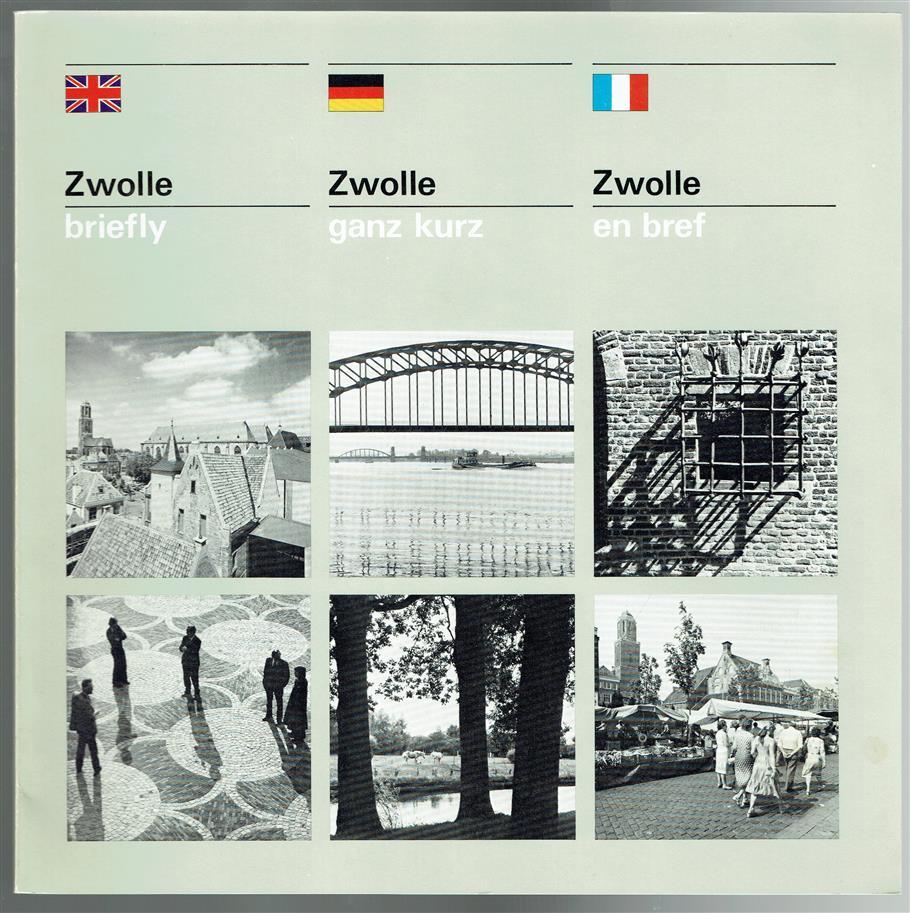 Zwolle briefly., Zwolle en brief.,  Zwolle ganz kurz